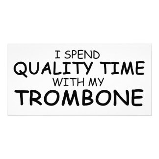 Quality Time Trombone Personalized Photo Card