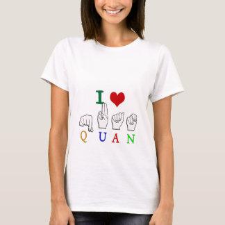 QUAN FINGERSPELLED ASL NAME SIGN T-Shirt