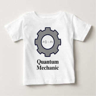 quantum mechanic, Schrodinger equation Baby T-Shirt