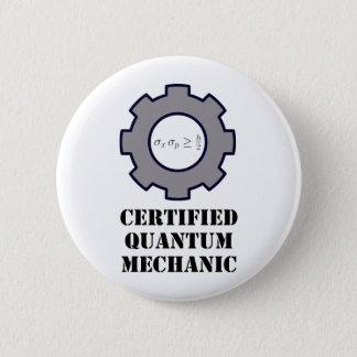 quantum mechanic, uncertainty principle 6 cm round badge