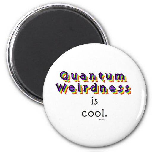 Quantum Weirdness Refrigerator Magnet