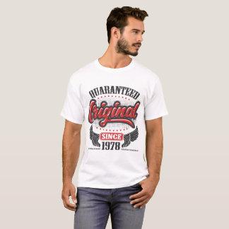 QUARANTEED ORIGINAL SINCE 1978 T-Shirt