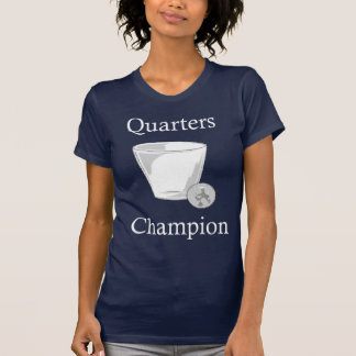 Quarters Champion Shirt