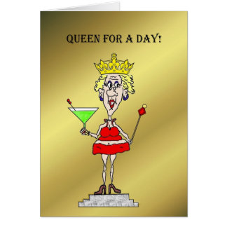 Queen For A Day Happy Mother's Day Card