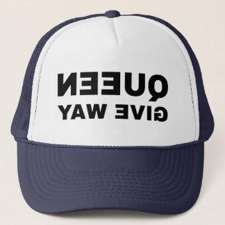 Queen Give Way mirror text Trucker Hat
