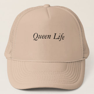 Queen Life Trucker Hat