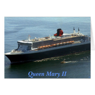 Queen Mary II Card