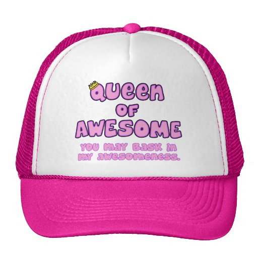 Queen of Awesome Hat