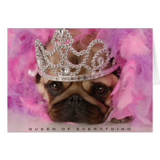 Queen of Everything Card