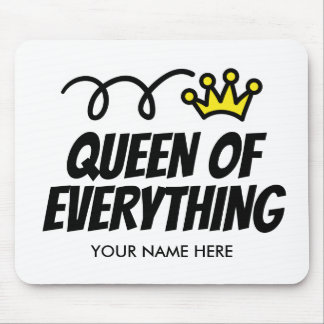 Queen of everything mousepad gift idea for her
