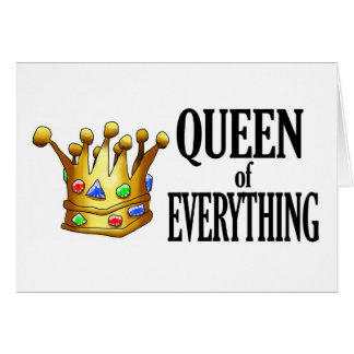 Queen of Everything Note Card
