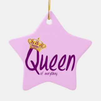 Queen of Everything [ornament] Ceramic Star Decoration