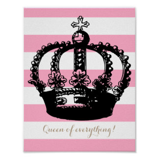 Queen of Everything Striped Crown Poster