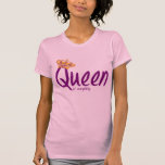 Queen of Everything [t-shirt]