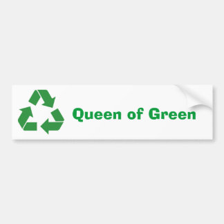 """Queen of Green"" Bumper Sticker"