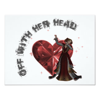Queen Of Hearts - Off With Her Head 11 Cm X 14 Cm Invitation Card