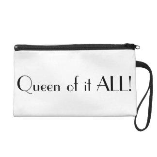 Queen of it ALL! Wristlet. Wristlet
