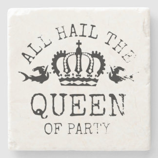 Queen of Party Stone Beverage Coaster