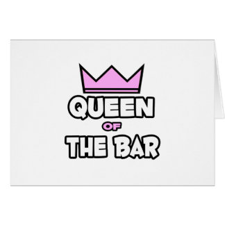 Queen of The Bar Card