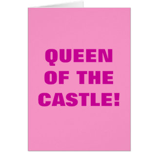 QUEEN OF THE CASTLE! CARD