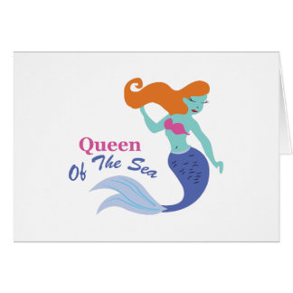 Queen Of The Sea Card
