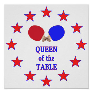 Queen of the Table Ping Pong Poster