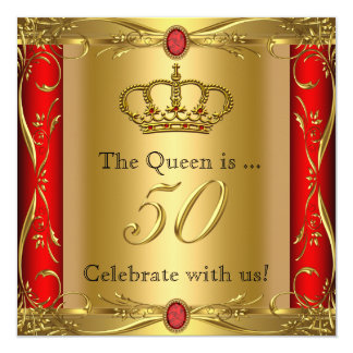 "Queen or King Regal Red Gold 50th Birthday Party 5.25"" Square Invitation Card"