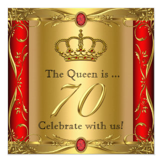 Queen or King Regal Red Gold 70th Birthday Party 13 Cm X 13 Cm Square Invitation Card