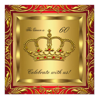 Queen or King Regal Red Gold Birthday Party 13 Cm X 13 Cm Square Invitation Card