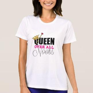 Queen Over All Noobs T-Shirt