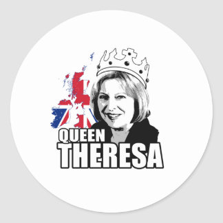 Queen Theresa May - -  Round Sticker