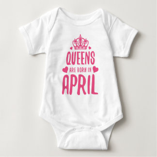 Queens Are Born In APRIL Baby Bodysuit