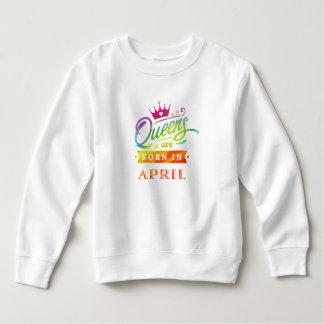 Queens are born in April Birthday Gift Sweatshirt