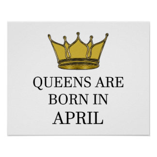 Queens Are Born In April Poster