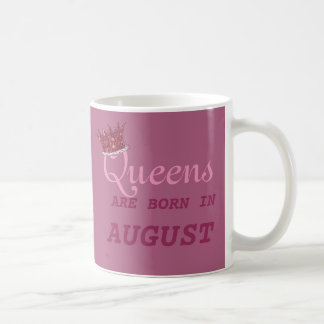 Queens Are Born in Aug PERSONALIZE Edit Name!! Coffee Mug