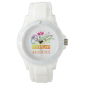 Queens are born in August Birthday Gift Watch