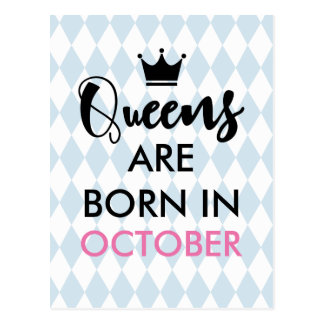 Queens are born in - Custom month and colour Postcard
