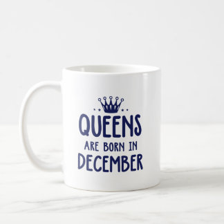 Queens Are Born In december mug