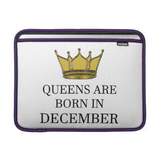 Queens Are Born In December Sleeve For MacBook Air