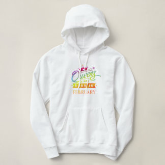 Queens are born in February Birthday Gift Hoodie