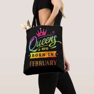 Queens are born in February Birthday Gift Tote Bag