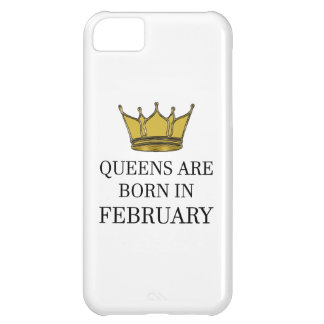 Queens Are Born In February iPhone 5C Case