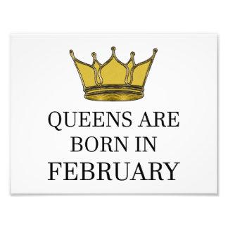 Queens Are Born In February Photo Print