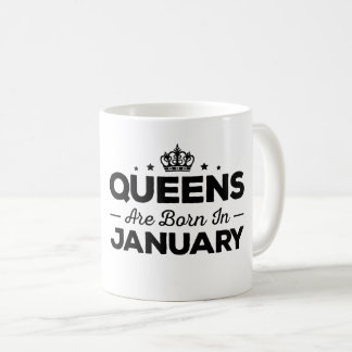Queens Are Born In January Coffee Mug