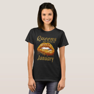 Queens Are Born In January Funny Birthday T-Shirt