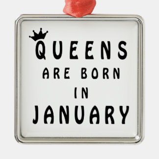 Queens Are Born In January Metal Ornament