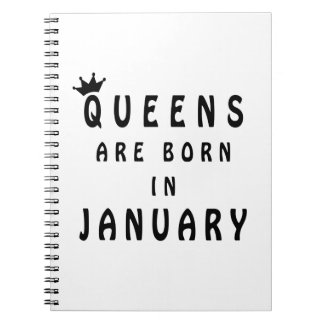Queens Are Born In January Notebook