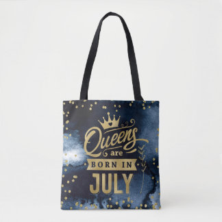 Queens Are Born In July Gold Typography Birthday Tote Bag