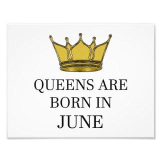 Queens Are Born In June Photo Print