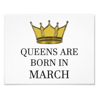Queens Are Born In March Photo Print
